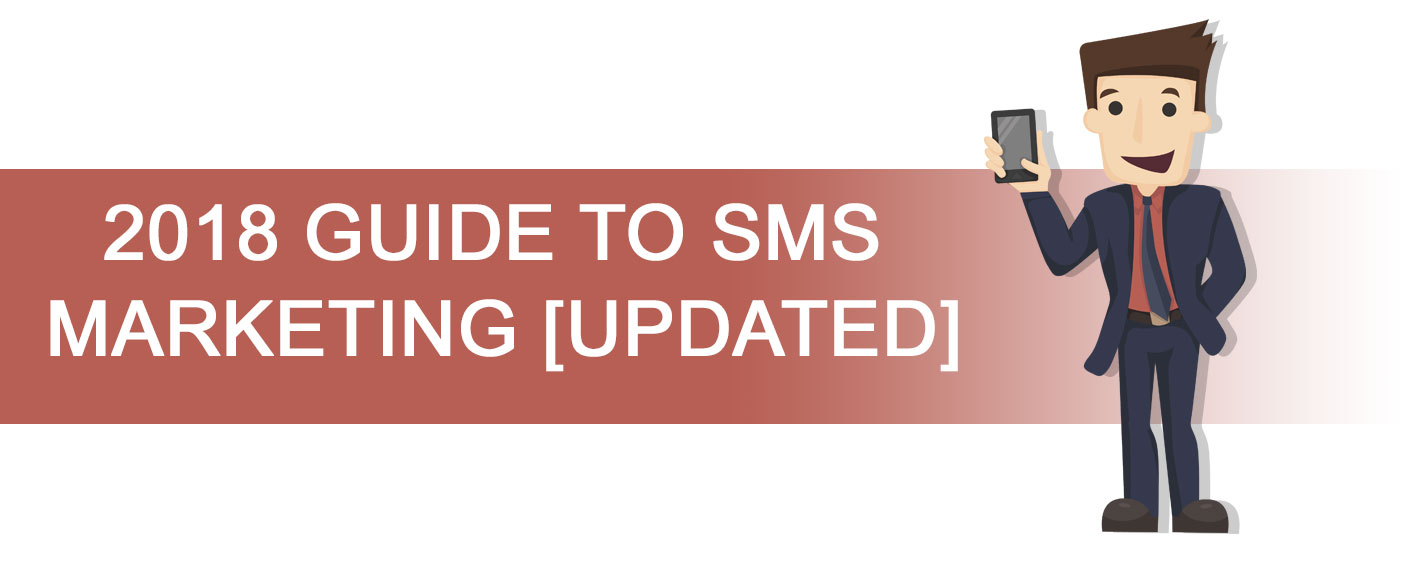 SMS Marketing Guide 2018